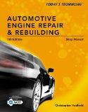 Shop Manual for Today's Technician: Automotive Engine Repair & Rebuilding