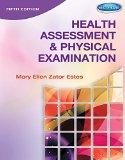Health Assessment and Physical Examination (Book Only) (Health Assessement & Physical Examin...