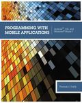 Programming with Mobile Applications: Android(TM), iOS, and Windows Phone 7