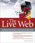 Live Web : Putting Cloud Computing to Work for You