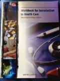 Workbook for Introduction to Health Care (Miami Dade College Edition)