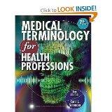 Medical Terminology for Health Professions with Studyware CD-ROM + Webtutor Advantage on Bla...