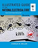 Illustrated Guide to the National Electrical Code (Illustrated Guide to the National Electri...