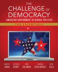 Challenge of Democracy: American Government in Global Politics, the Essentials (Book Only)