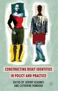 Constructing Risky Identities in Policy and Practice