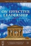 On Effective Leadership: Across Domains, Cultures, and Eras (Jepson Studies in Leadership)