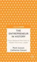Entrepreneur in History : From Medieval Merchant to Modern Business Leader