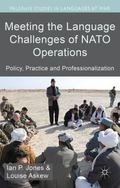 Meeting the Language Challenges of NATO Operations : Policy, Practice and Professionalization