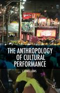 Anthropology of Cultural Performance