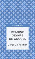 Reading Olympe de Gouges (Palgrave Pivot)