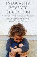 Inequality, Poverty, Education: A Political Economy of School Exclusion