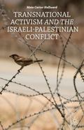 Transnational Activism and the Israeli-Palestinian Conflict