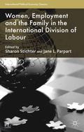 Women, Employment and the Family in the International Division of Labour
