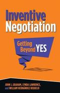 Inventive Negotiation: Getting Beyond Yes