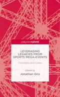Leveraging Legacies for Sports Mega-Events