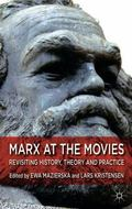 Marx and the Moving Image : Revisiting History, Theory and Practice