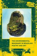 Environmental Imaginary in Brazilian Poetry and Art