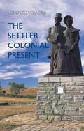 Settler Colonial Present