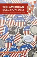 American Election 2012 : Contexts and Consequences