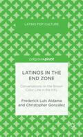 Latinos in the End Zone : Conversations on the Brown Color Line in the NFL