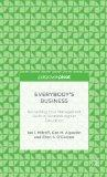 Everybody's Business: Reclaiming True Management Skills in Business Higher Education (Palgra...