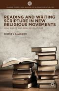Reading and Writing Scripture in New Religious Movements : New Bibles and New Revelations