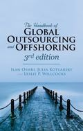 Handbook of Global Outsourcing and Offshoring 3rd Edition : The Definitive Guide to Strategy...