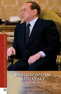 Berlusconism and Italy : A Historical Interpretation