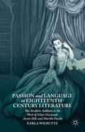 Passion and Language in Eighteenth-Century Literature : The Aesthetic Sublime in the Work of...