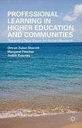 Professional Learning in Higher Education and Communities : Towards a New Vision for Action ...