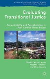 Evaluating Transitional Justice: Accountability and Peacebuilding in Post-Conflict Sierra Le...