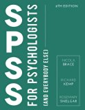 SPSS for Psychologists: And Everybody Else