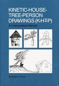 Kinetic House-Tree-Person Drawings : K-H-T-P: an Interpretative Manual