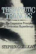 Therapeutic Trances : The Co-Operation Principle in Ericksonian Hypnotherapy