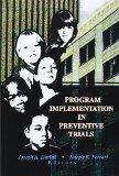 Program Implementation in Preventive Trials