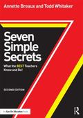 Seven Simple Secrets: What the BEST Teachers Know and Do! (Eye on Education Books)
