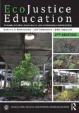 EcoJustice Education: Toward Diverse, Democratic, and Sustainable Communities (Sociocultural...