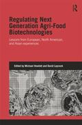 Regulating Next Generation Agri-Food Biotechnologies : Lessons from European, North American...