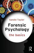 Forensic Psychology : The Basics