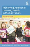 Identifying Additional Learning Needs in the Early Years 2nd Edition