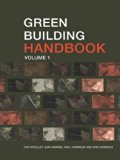 Green Building Handbook: Volume 1: A Guide to Building Products and their Impact on the Envi...