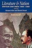 Literature and Nation: Britain and India 1800-1990