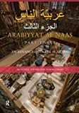 Arabiyyat al-Naas (Part Three): An Advanced Course in Arabic