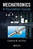 Mechatronics [Paperback] Clarence W. De Silva