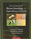 ENCYCLOPEDIA OF BIOTECHNOLOGY IN AGRICULTURE AND FOOD