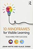 Set Visible Learning Feedback and Ten Mindframes for Visible Learning: 10 Mindframes for Vis...