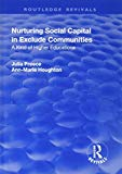 Nurturing Social Capital in Excluded Communities: A Kind of Higher Education (Routledge Revi...