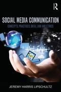 Social Media Communication : Concepts, Practices, Data, Law and Ethics