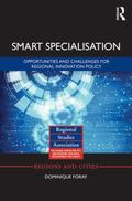 Smart Specialisation : Opportunities and Challenges for Regional Innovation Policy