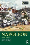 Napoleon : Conquest, Reform and Reorganisation
